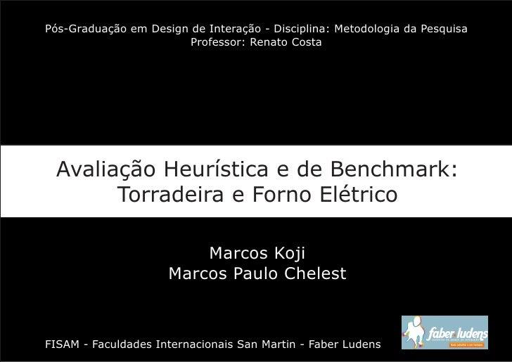 Pós-Graduação em Design de Interação - Disciplina: Metodologia da Pesquisa                         Professor: Renato Costa...