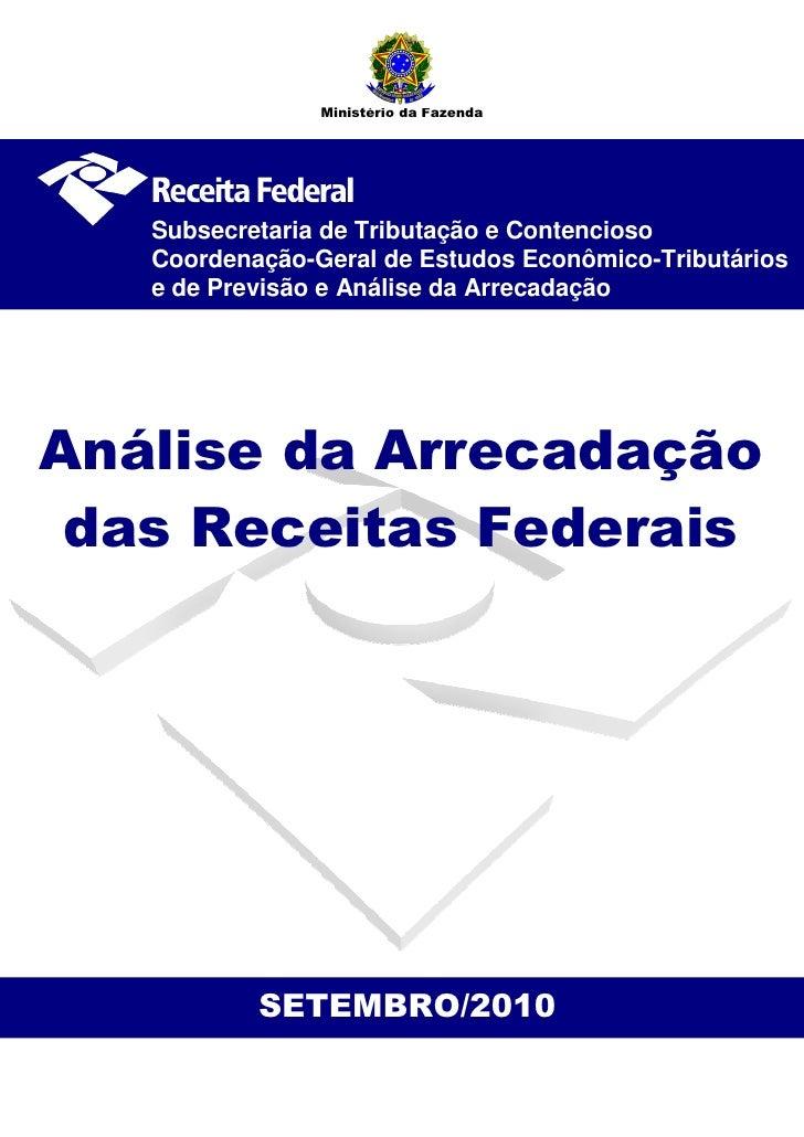 Ministério da Fazenda        Subsecretaria de Tributação e Contencioso    Coordenação-Geral de Estudos Econômico-Tributári...