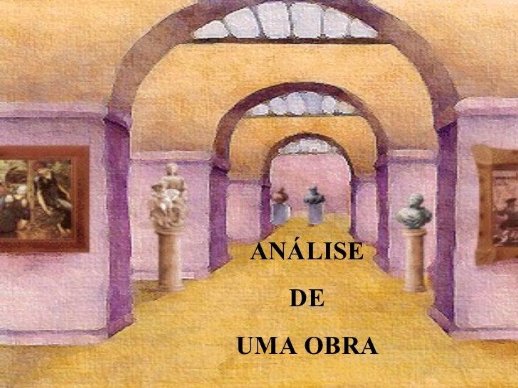 ANÁLISE DE  UMA OBRA
