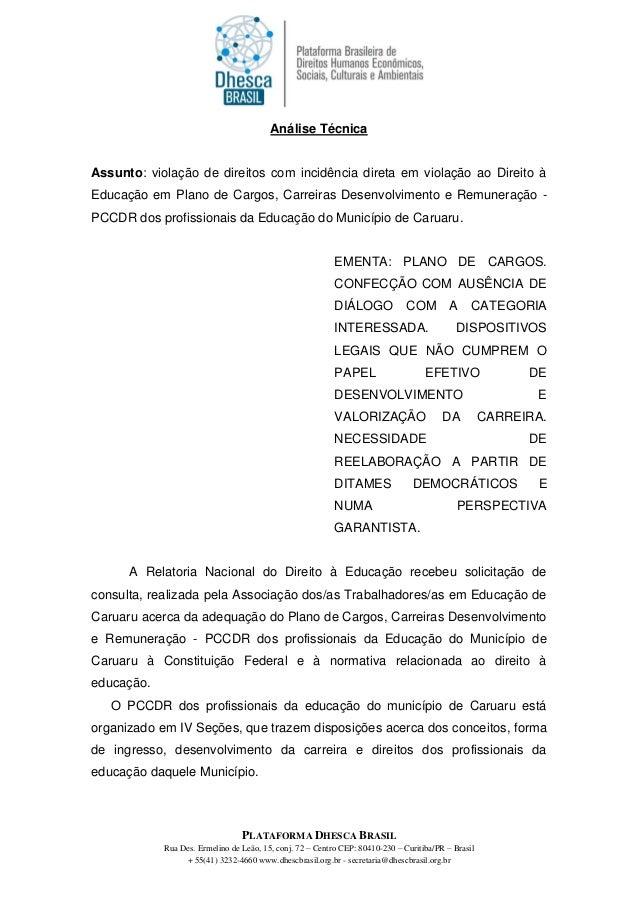 Análise TécnicaAssunto: violação de direitos com incidência direta em violação ao Direito àEducação em Plano de Cargos, Ca...