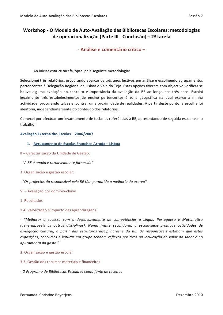 Modelo de Auto-Avaliação das Bibliotecas Escolares                                                Sessão 7 Workshop - O Mo...