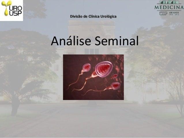 Divisão de Clínica Urológica Análise Seminal
