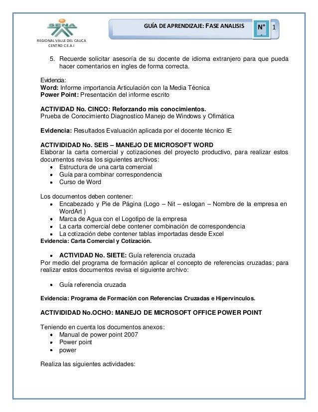 GUÍA DE APRENDIZAJE: FASE ANALISIS REGIONAL VALLE DEL CAUCA CENTRO C.E.A.I  N° 1 1  5. Recuerde solicitar asesoría de su d...