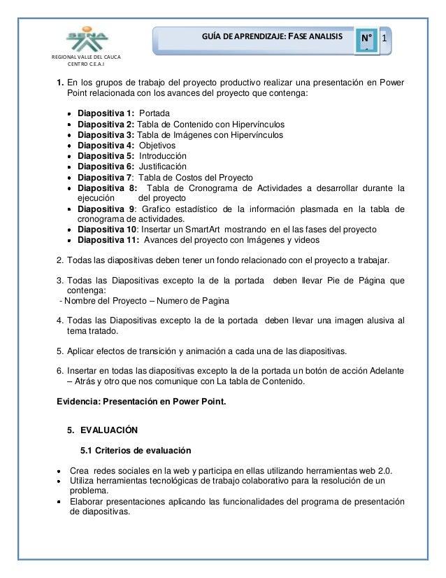 GUÍA DE APRENDIZAJE: FASE ANALISIS REGIONAL VALLE DEL CAUCA CENTRO C.E.A.I  N° 1 1  1. En los grupos de trabajo del proyec...