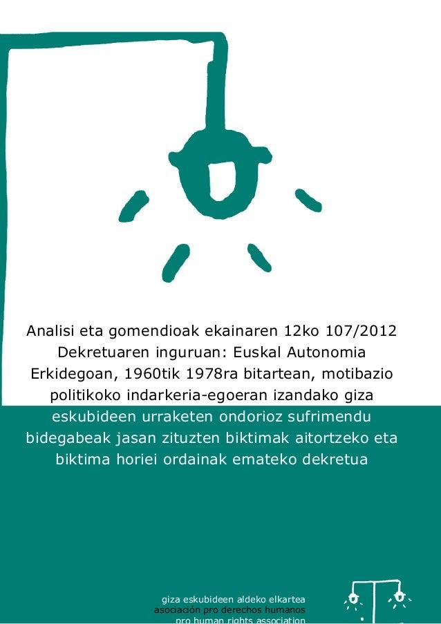 giza eskubideen aldeko elkartea asociación pro derechos humanos Analisi eta gomendioak ekainaren 12ko 107/2012 Dekretuaren...