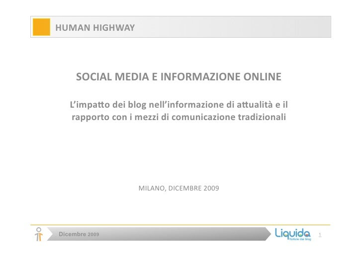 HUMANHIGHWAY             SOCIALMEDIAEINFORMAZIONEONLINE         L'impa9odeiblognell'informazionedia9ualit...