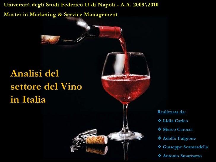 Università degli Studi Federico II di Napoli - A.A. 20092010<br />Master in Marketing & Service Management<br />Analisi de...