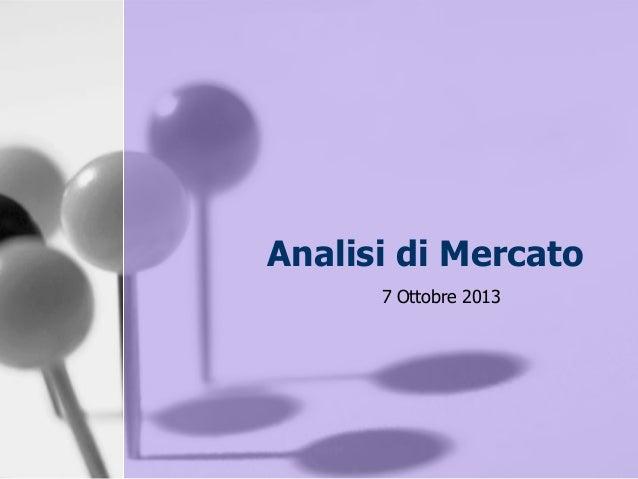 Analisi di Mercato 7 Ottobre 2013