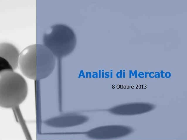 Analisi di Mercato 8 Ottobre 2013