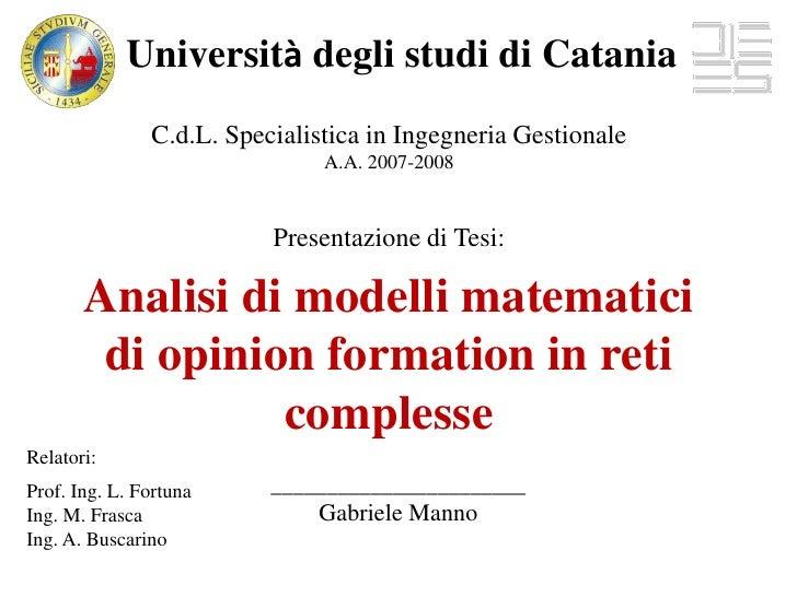 Università degli studi di Catania                C.d.L. Specialistica in Ingegneria Gestionale                            ...