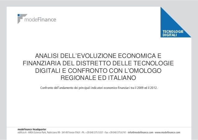 TECNOLOGIE DIGITALI  ANALISI DELL'EVOLUZIONE ECONOMICA E FINANZIARIA DEL DISTRETTO DELLE TECNOLOGIE DIGITALI E CONFRONTO C...