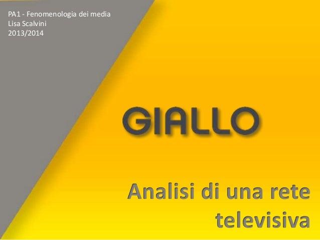 PA1 - Fenomenologia dei media Lisa Scalvini 2013/2014