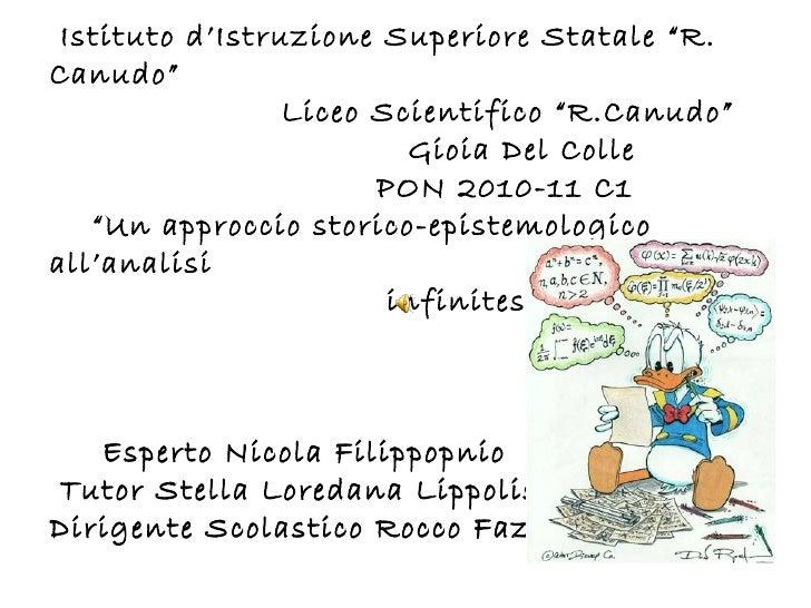 """Istituto d'Istruzione Superiore Statale """"R.Canudo""""                 Liceo Scientifico """"R.Canudo""""                         Gi..."""