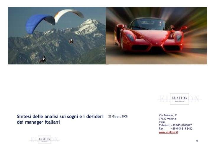 Via Tezone, 11 Sintesi delle analisi sui sogni e i desideri   22 Giugno 2008                                              ...