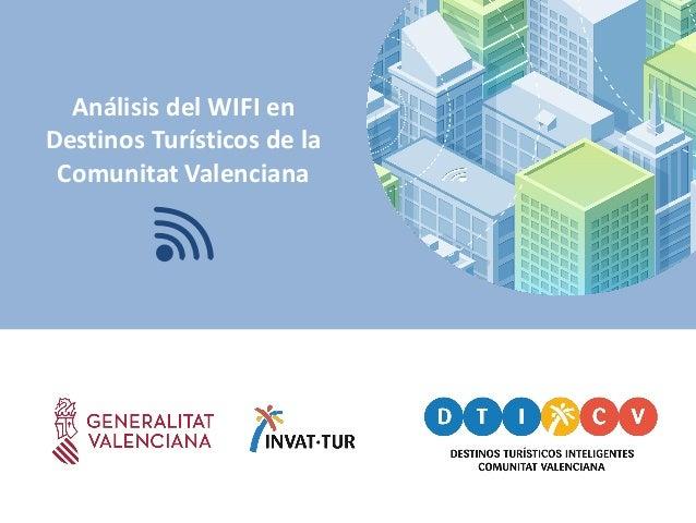 An�lisis del WIFI en Destinos Tur�sticos de la Comunitat Valenciana