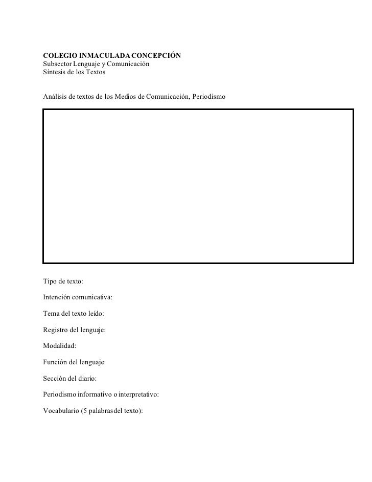COLEGIO INMACULADA CONCEPCIÓN Subsector Lenguaje y Comunicación Síntesis de los Textos   Análisis de textos de los Medios ...
