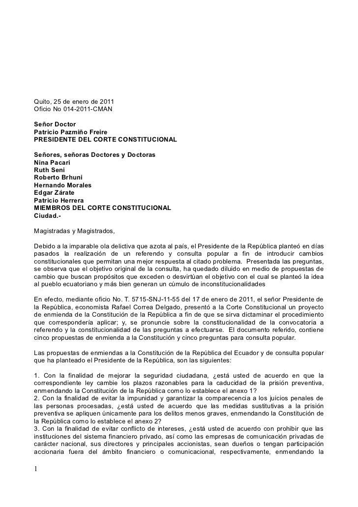 Quito, 25 de enero de 2011Oficio No 014-2011-CMANSeñor DoctorPatricio Pazmiño FreirePRESIDENTE DEL CORTE CONSTITUCIONALSeñ...