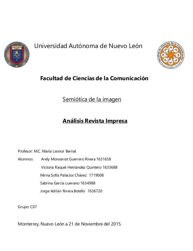 Universidad Autónoma de Nuevo León Facultad de Ciencias de la Comunicación Semiótica de la imagen Análisis Revista Impresa...