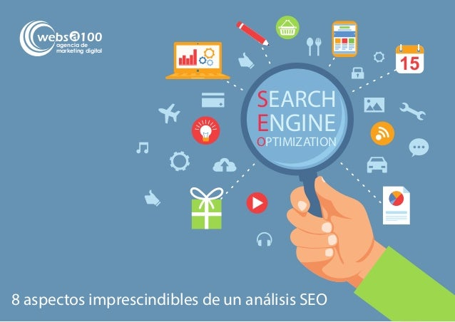 15 SEARCH ENGINE OPTIMIZATION 8 aspectos imprescindibles de un análisis SEO agencia de marketing digital