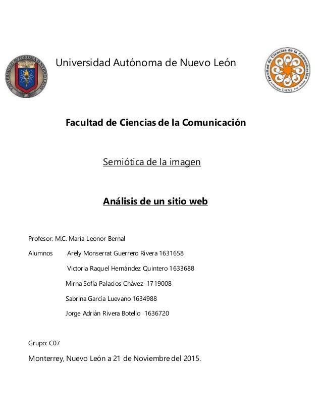Universidad Autónoma de Nuevo León Facultad de Ciencias de la Comunicación Semiótica de la imagen Análisis de un sitio web...
