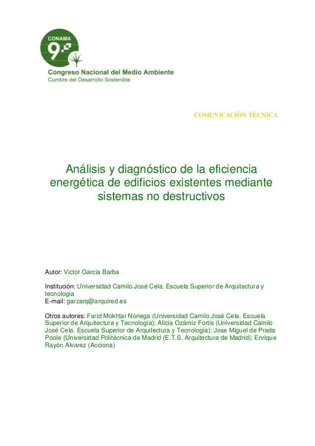 COMUNICACIÓN TÉCNICA Análisis y diagnóstico de la eficiencia energética de edificios existentes mediante sistemas no destr...
