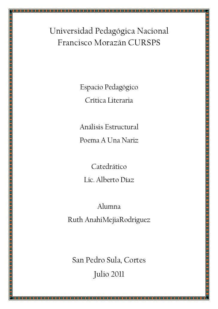 Universidad Pedagógica Nacional Francisco Morazán CURSPS<br />Espacio Pedagógico<br />Crítica Literaria<br />Análisis Estr...