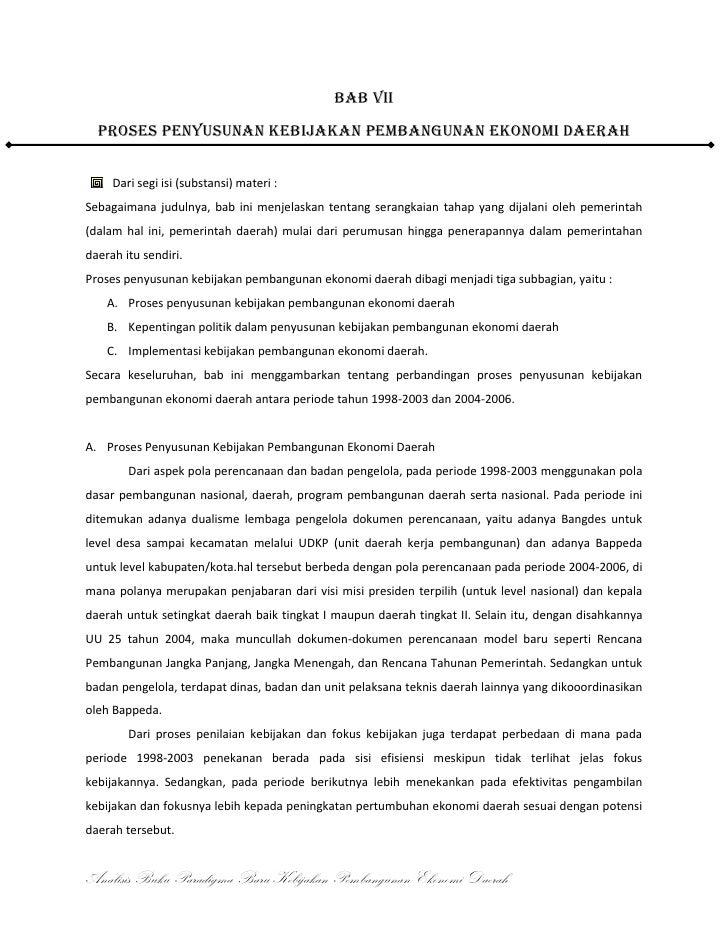 BAB VII<br />Proses penyusunan kebijakan pembangunan ekonomi daerah<br /><ul><li>Dari segi isi (substansi) materi :</li></...