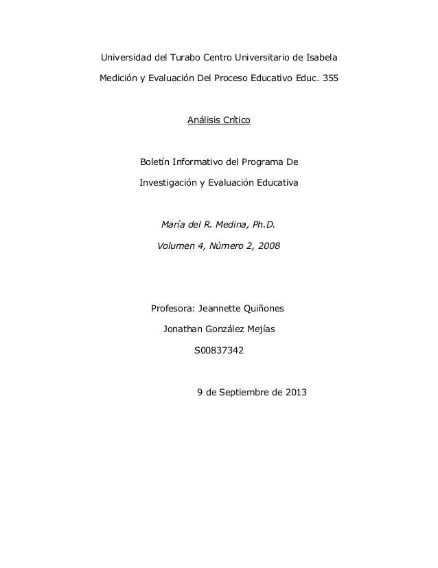 Universidad del Turabo Centro Universitario de Isabela Medición y Evaluación Del Proceso Educativo Educ. 355 Análisis Crít...
