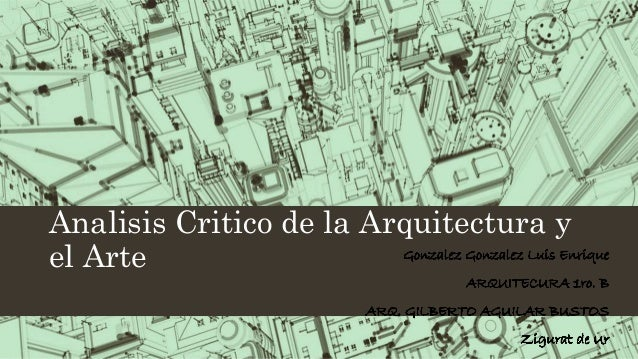 Analisis Critico de la Arquitectura y el Arte
