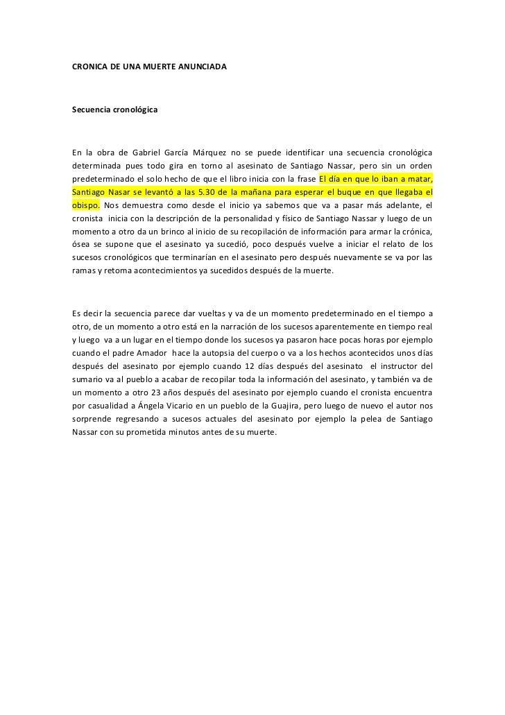 CRONICA DE UNA MUERTE ANUNCIADA    Secuencia cronológica    En la obra de Gabriel García Márquez no se puede identificar u...