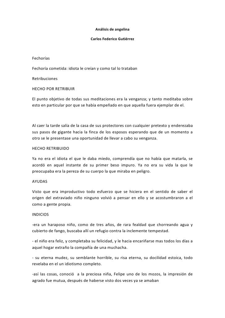 Análisis de angelina<br />Carlos Federico Gutiérrez<br />Fechorías<br />Fechoría cometida: idiota le creían y como tal lo ...