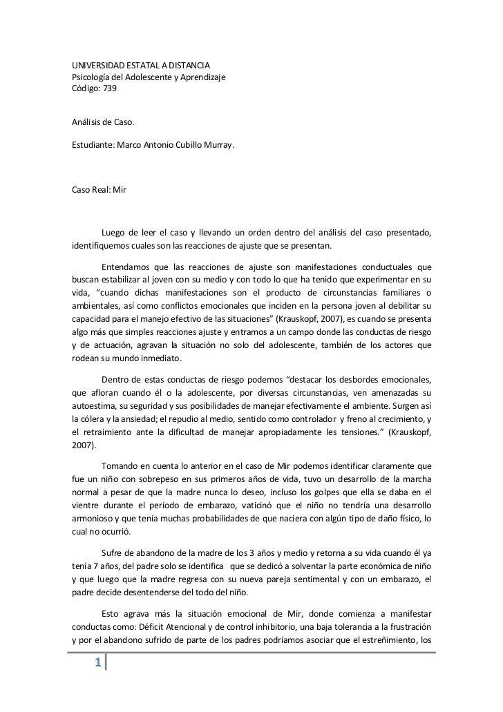 UNIVERSIDAD ESTATAL A DISTANCIAPsicología del Adolescente y AprendizajeCódigo: 739Análisis de Caso.Estudiante: Marco Anton...