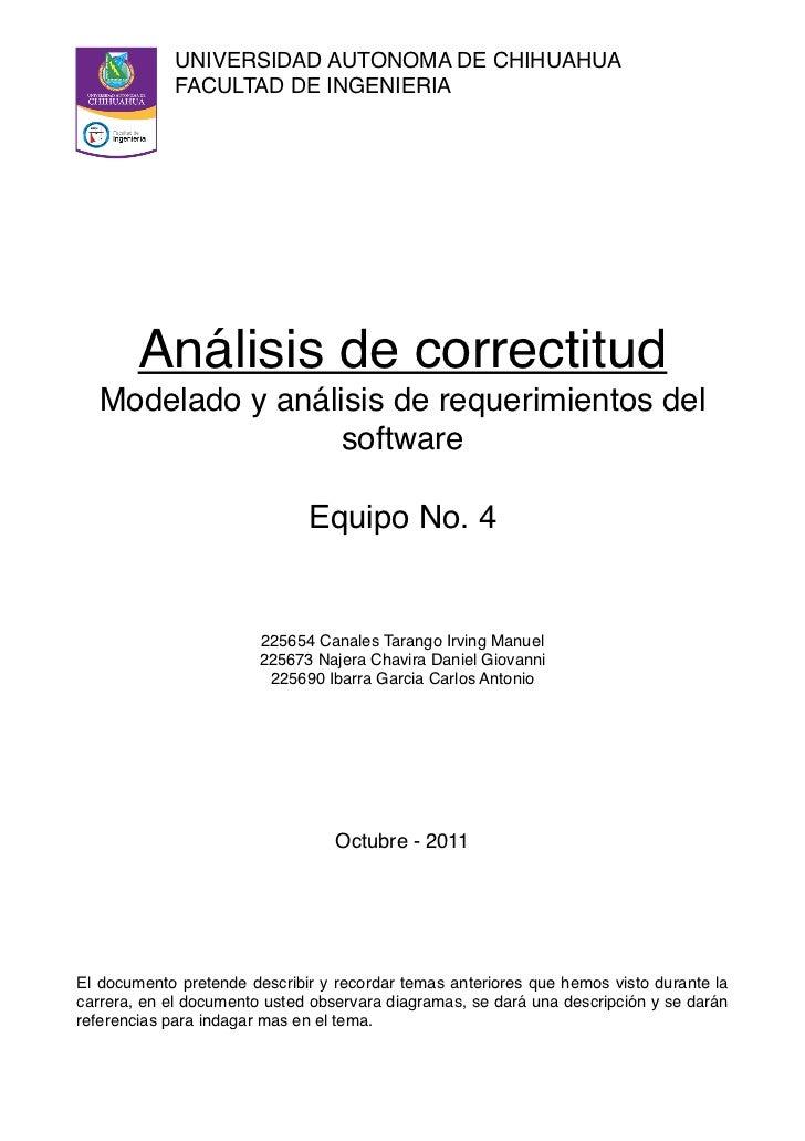UNIVERSIDAD AUTONOMA DE CHIHUAHUA            FACULTAD DE INGENIERIA        Análisis de correctitud  Modelado y análisis de...