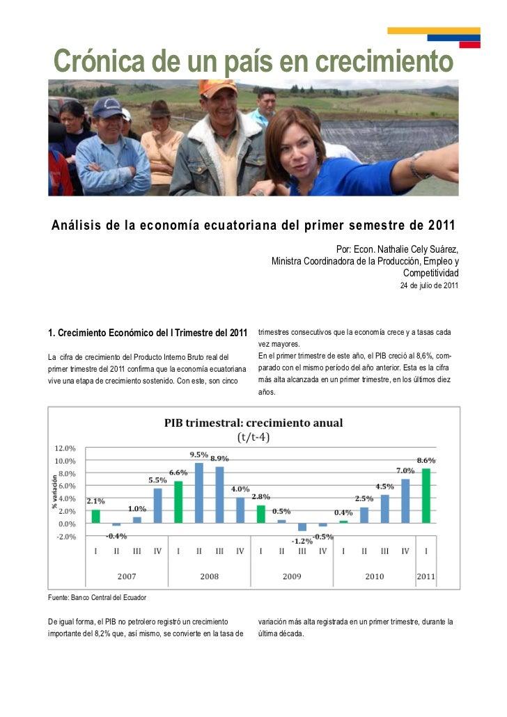 Crónica de un país en crecimientoAnálisis de la economía ecuatoriana del primer semestre de 2011                          ...