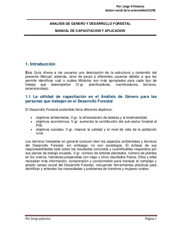 Por Jorge palacios Página 1 Por: Jorge A Palacios Gestor social de la universidad (CUN) 1. Introducción Esta Guía ofrece a...
