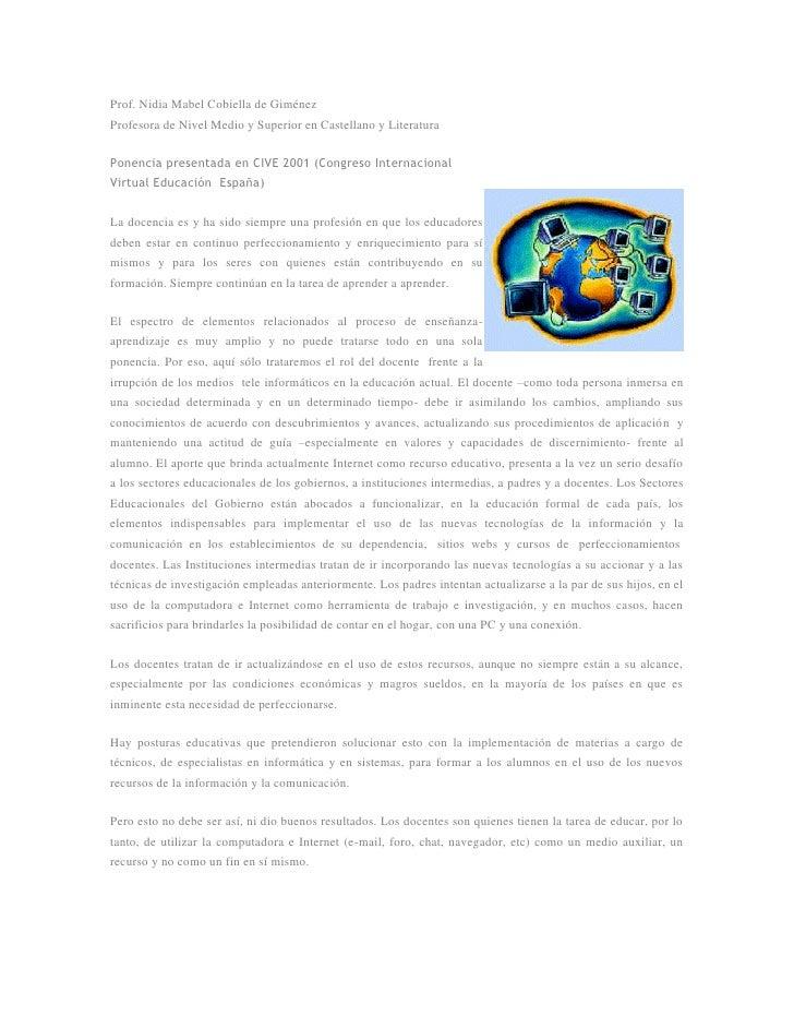 Prof. Nidia Mabel Cobiella de Giménez Profesora de Nivel Medio y Superior en Castellano y Literatura  Ponencia presentada ...