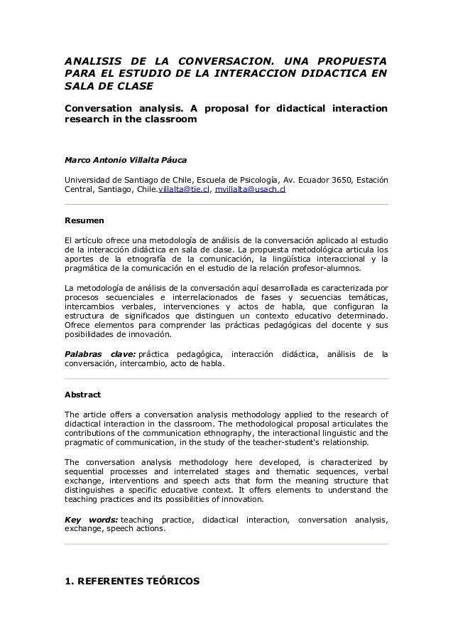 ANALISIS DE LA CONVERSACION. UNA PROPUESTA PARA EL ESTUDIO DE LA INTERACCION DIDACTICA EN SALA DE CLASE Conversation analy...