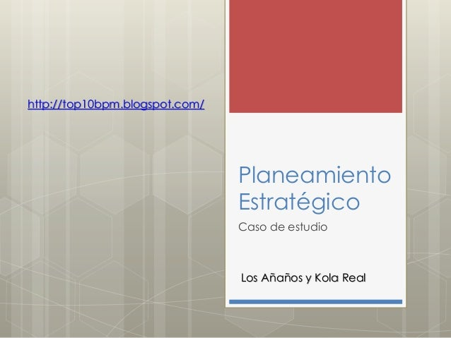 http://top10bpm.blogspot.com/                                Planeamiento                                Estratégico      ...