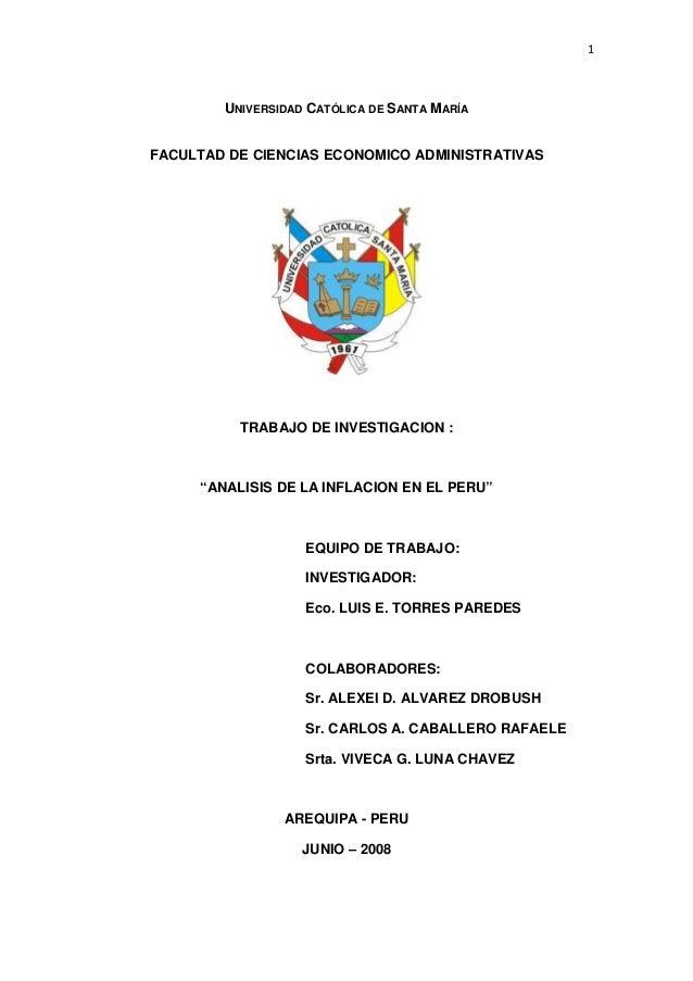 """1  UNIVERSIDAD CATÓLICA DE SANTA MARÍA FACULTAD DE CIENCIAS ECONOMICO ADMINISTRATIVAS  TRABAJO DE INVESTIGACION :  """"ANALIS..."""