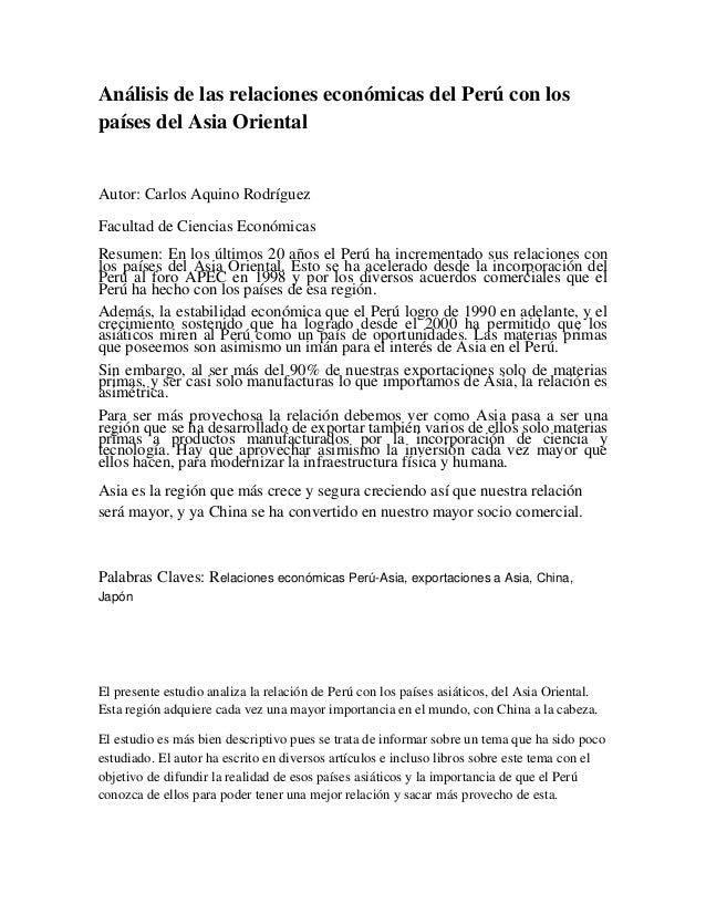 Análisis de las relaciones económicas del Perú con los países del Asia Oriental Autor: Carlos Aquino Rodríguez Facultad de...