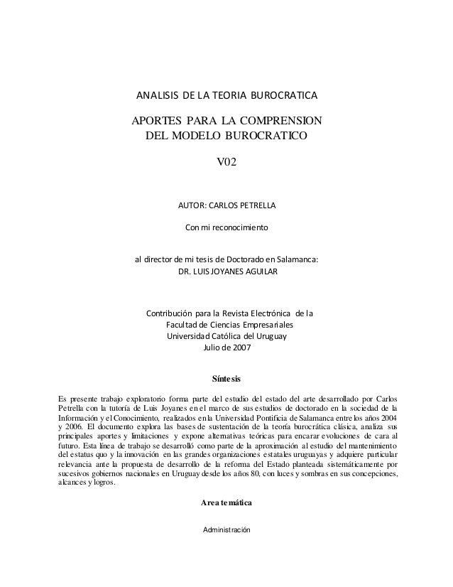 ANALISIS DE LA TEORIA BUROCRATICA APORTES PARA LA COMPRENSION DEL MODELO BUROCRATICO V02 AUTOR: CARLOS PETRELLA Con mi rec...