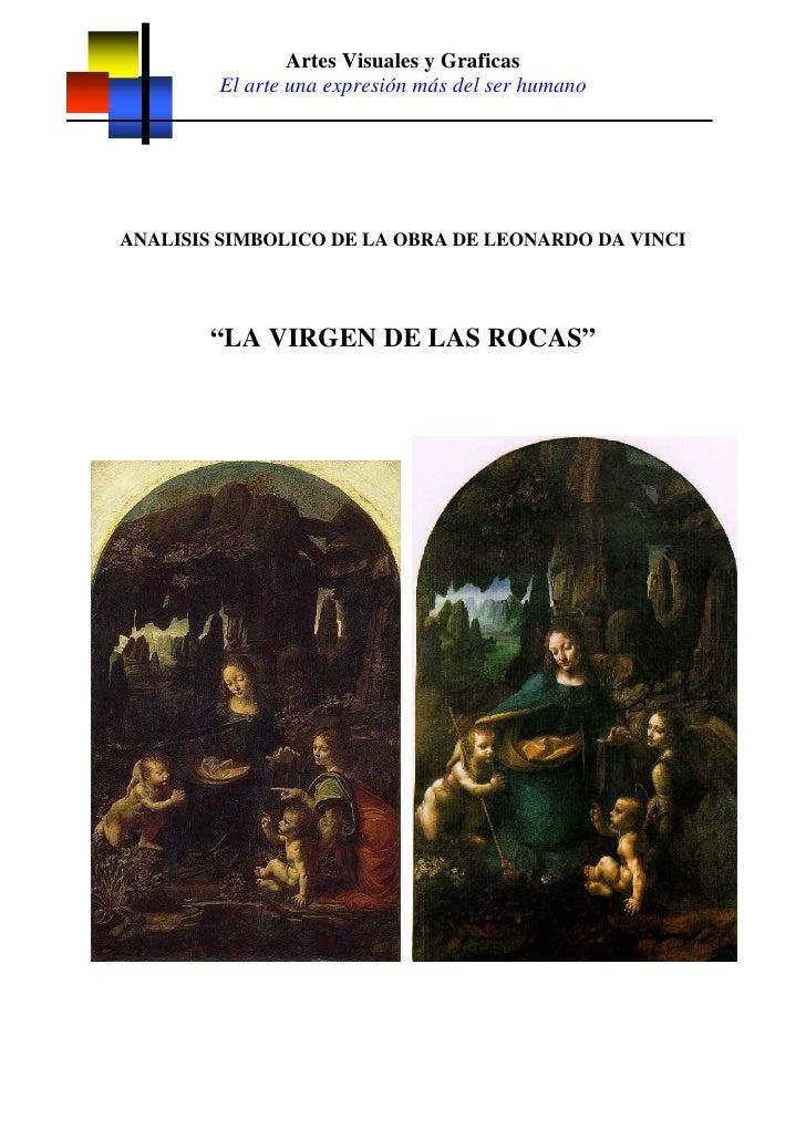Artes Visuales y Graficas         El arte una expresión más del ser humano     ANALISIS SIMBOLICO DE LA OBRA DE LEONARDO D...