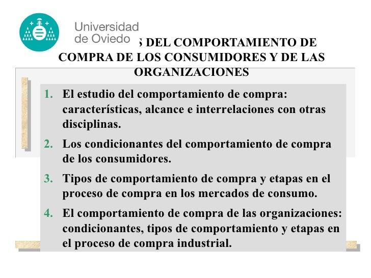 EL ANÁLISIS DEL COMPORTAMIENTO DE COMPRA DE LOS CONSUMIDORES Y DE LAS ORGANIZACIONES <ul><li>El estudio del comportamiento...