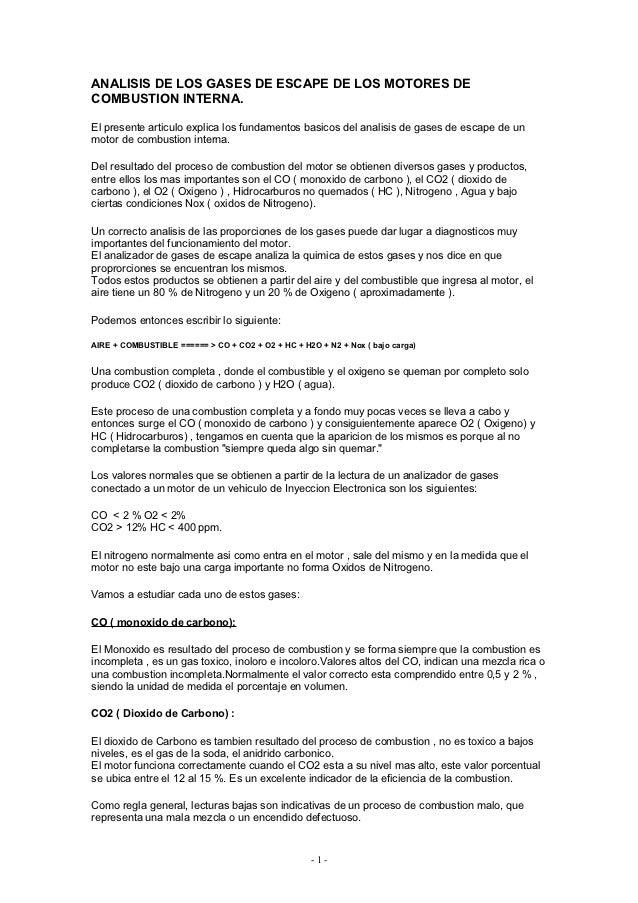 ANALISIS DE LOS GASES DE ESCAPE DE LOS MOTORES DECOMBUSTION INTERNA.El presente articulo explica los fundamentos basicos d...