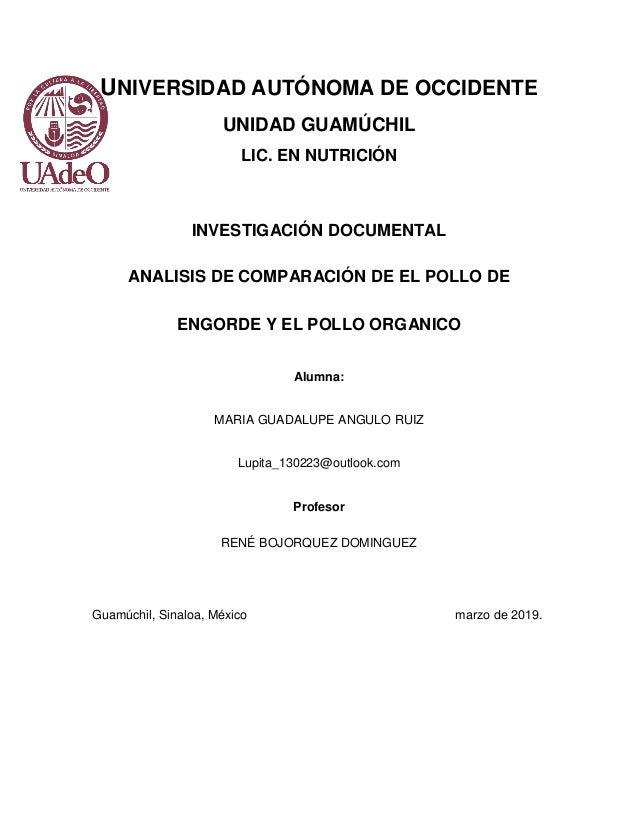 UNIVERSIDAD AUTÓNOMA DE OCCIDENTE UNIDAD GUAMÚCHIL LIC. EN NUTRICIÓN INVESTIGACIÓN DOCUMENTAL ANALISIS DE COMPARACIÓN DE E...