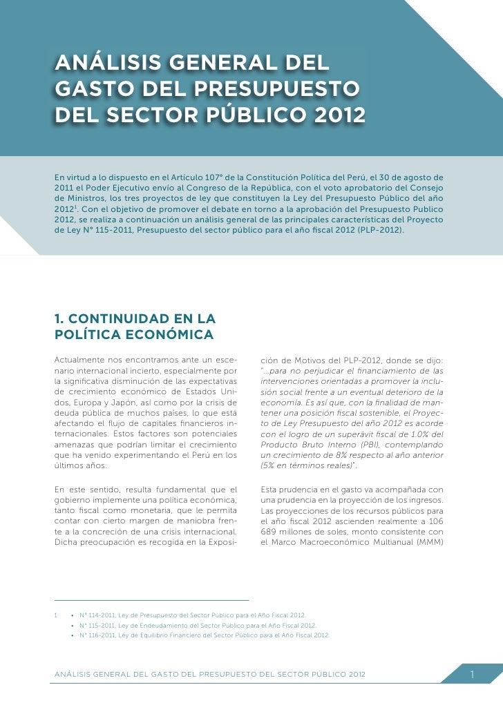 ANÁLISIS GENERAL DELGASTO DEL PRESUPUESTODEL SECTOR PÚBLICO 2012En virtud a lo dispuesto en el Artículo 107° de la Constit...