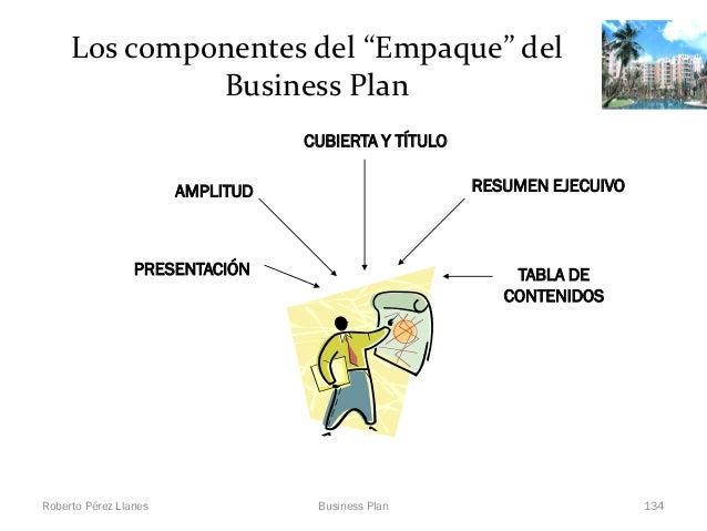 """Los componentes del """"Empaque"""" del              Business Plan                                  CUBIERTA Y TÍTULO           ..."""