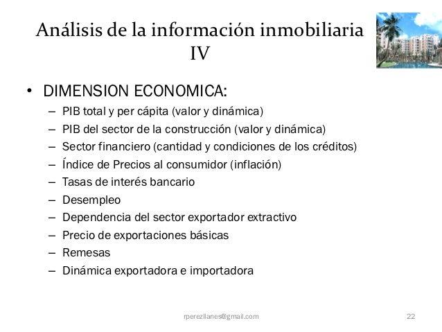 Análisis de la información inmobiliaria                     IV• DIMENSION ECONOMICA:  –   PIB total y per cápita (valor y ...