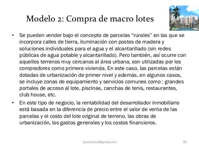"""Modelo 2: Compra de macro lotes• Se pueden vender bajo el concepto de parcelas """"rurales"""" en las que se  incorpora calles d..."""