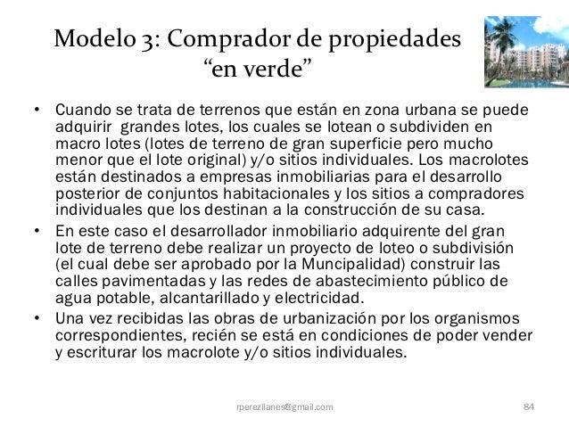 """Modelo 3: Comprador de propiedades              """"en verde""""• Cuando se trata de terrenos que están en zona urbana se puede ..."""